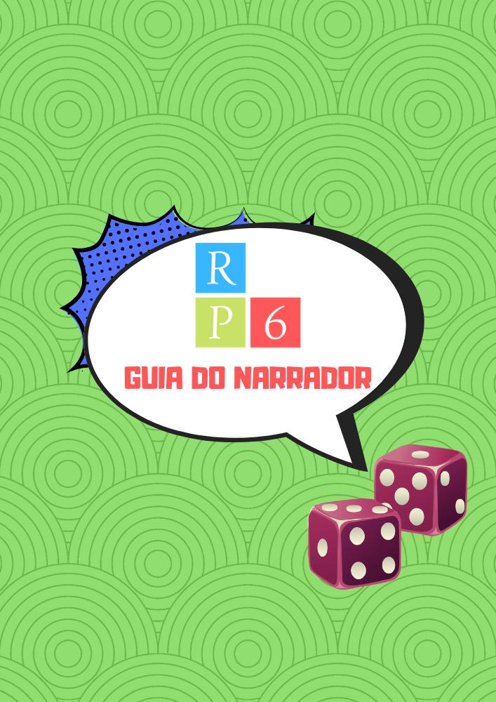 Guia do narrador RP6 - Livros de regras e tutoriais